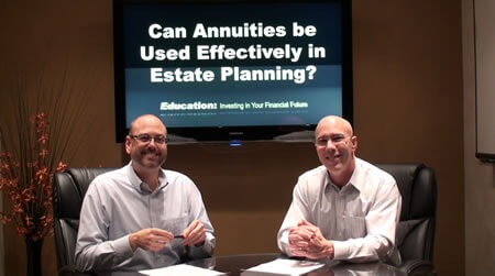 Can Annuities be used effectively in Estate Planning