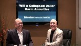 Will a Collapsed Dollar Harm Annuities?