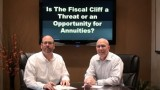 Is the Fiscal Cliff a Threat or an Opportunity for Annuities?