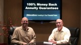 100% Money Back Annuity **Guarantees!