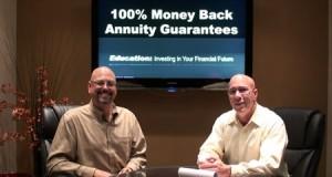 100% Money Back Annuity **Guarantees!