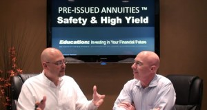 Is a Pre-Issued Annuity right for you? – Part 1