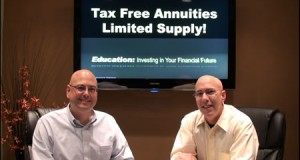 Tax Free Annuities – Limited Supply!