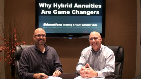 Why Hybrid Annuities Are Game Changers