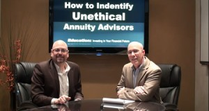 How to Identify Unethical Annuity Advisors