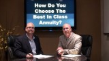 How do you Choose the Best in Class Annuity?