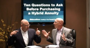 Ten Questions to ask Before Purchasing a Hybrid Annuity