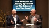 Give Money to an Internet Annuity Advisor!  Are You Crazy?
