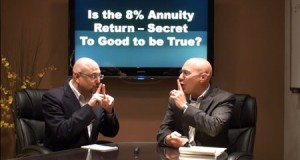 Is the 8 Percent Annuity Secret Too Good to be True?