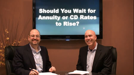 Should You Wait for Annuity or CD Rates to Rise