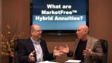 What are MarketFree® Hybrid Annuities?