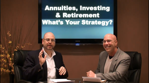 Annuities, Investing and Retirement – What's Your Strategy?