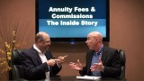 High Annuity Fees & High Annuity Commissions – Hear the Inside Truth