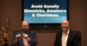Avoid Annuity Gimmicks, Amateurs, & Charlatans!