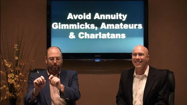 Avoiding Annuity Gimmicks, Amateurs and Charlatans