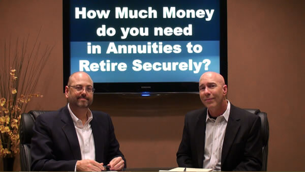 How much Money do you need in Annuities to Retire Securely?