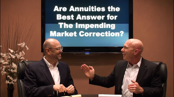 Are Annuities the Best Answer for the Impending Correction