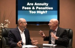 Are Annuity Fees and Penalties too high