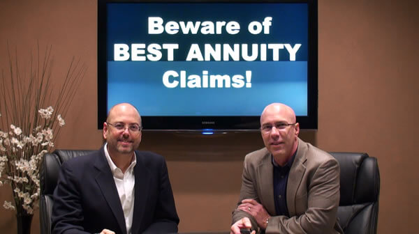 Beware of Best Annuity Claims / Sales Hype!