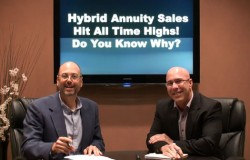 Hybrid Annuity Sales Hit All Time Highs - Do You Know Why