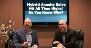 Hybrid Annuity Sales Hit All Time Highs! Do You Know Why?