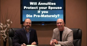 Will Annuities Protect your Spouse if you Croak First?