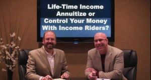 Lifetime Annuity Income: Annuitize or Control Your Money with Income Riders