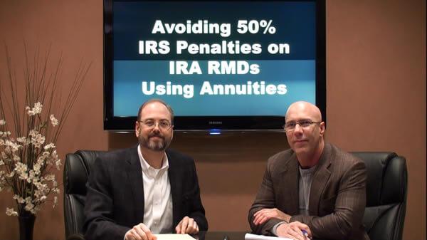 Avoid 50 Percent IRS Penalties on IRA RMDs Using Annuities