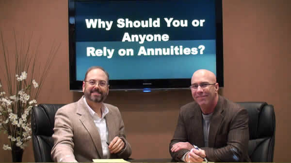 Why Should you or Anyone Rely on Annuities