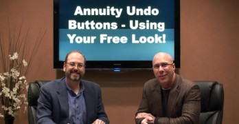 Annuity Undo Buttons - Using Your Free Look
