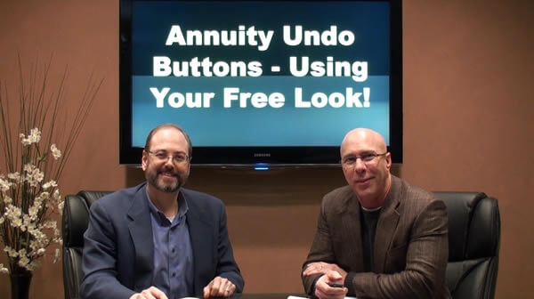 Annuity Undo Buttons – Using Your Free Look!