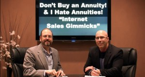 """Internet Sales Gimmicks! """"Don't Buy an Annuity"""" & """"I Hate Annuities"""""""