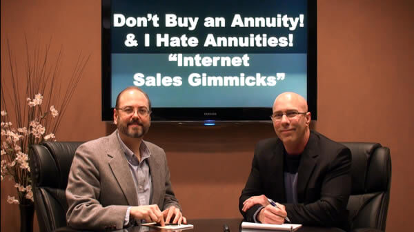 "Internet Sales Gimmicks! ""Don't Buy an Annuity"" & ""I Hate Annuities"""
