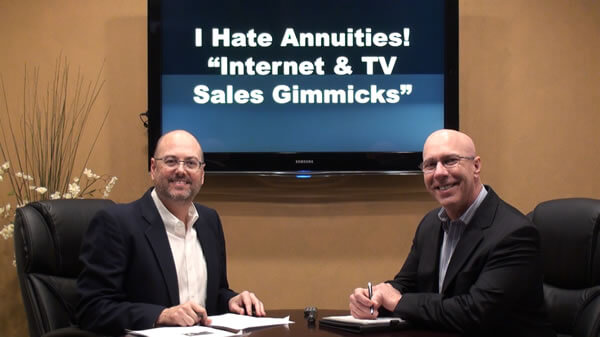 """""""I Hate Annuities"""" """"Annuities Bunk"""" """"Secret Annuity Strategy""""<br>Internet and TV Sales Gimmicks!"""
