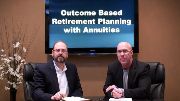 Outcome Based Planning with Annuities