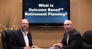 Using OutCome Based Planning™ for Your Retirement