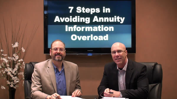 7 Steps in Avoiding Annuity Information Overload