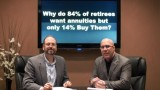 Why do 84 percent of Retirees want Annuities but only 14 percent buy them?