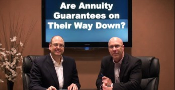 Are Annuity Guarantees on Their Way Down.