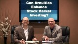 Can Annuities Enhance Stock Market Investing?