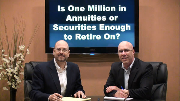 Is One Million in Annuities or Securities Enough to Retire On?