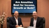 Are Annuities Best for Income, Growth or Both?