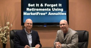 Set It & Forget It Retirements Using MarketFree® Annuities