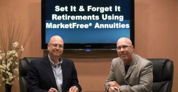 Set it and Forget it Retirements Using MarketFree Annuities