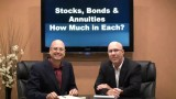 Stocks, Bonds and Annuities – How Much in Each?