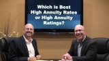 High Annuity Rates or High Annuity Ratings – Which is Best?