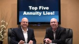 Top Five Annuity Lies!