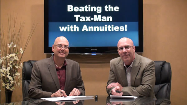 Beat the Tax-Man Fair & Square with Annuities!