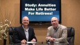 Annuities Make Life Better for Retirees – Study Reports