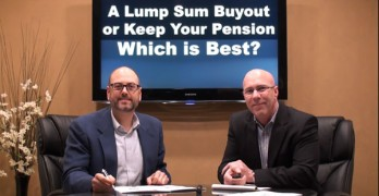 A Lump Sum Buyout or Keep Your Pension -  Which is Best